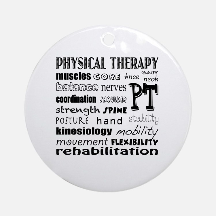 Cute Physical therapy Round Ornament