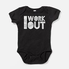 I Work Out Dark Baby Bodysuit