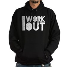 I Work Out Dark Hoodie
