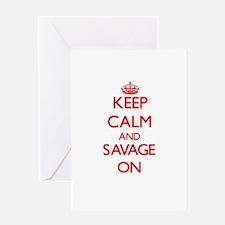 Keep Calm and Savage ON Greeting Cards