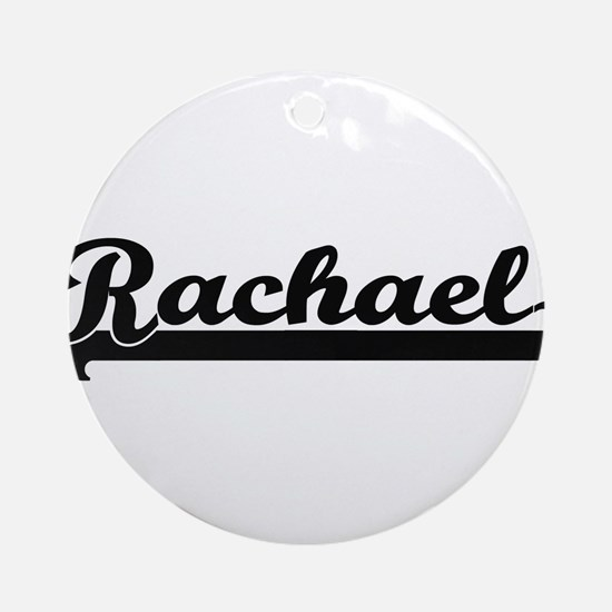 Rachael Classic Retro Name Design Ornament (Round)