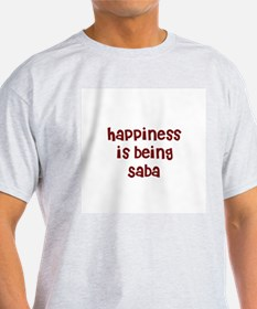 happiness is being Saba T-Shirt