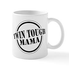 Twin Tough Mama Mug