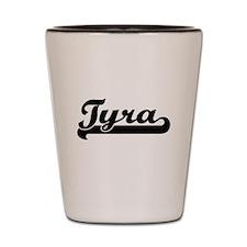 Tyra Classic Retro Name Design Shot Glass