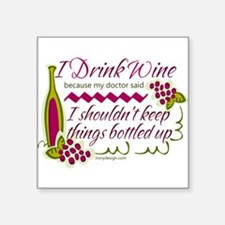 I Drink Wine Funny Quote Sticker