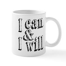 I can and I will Mug