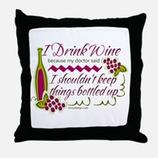 I Drink Wine Funny Quote Throw Pillow