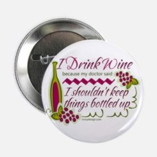 "I Drink Wine Funny Quote 2.25"" Button"