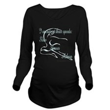 Unique Disabilities Long Sleeve Maternity T-Shirt
