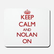 Keep Calm and Nolan ON Mousepad