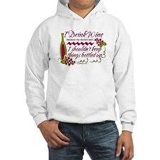 I Drink Wine Funny Quote Hoodie