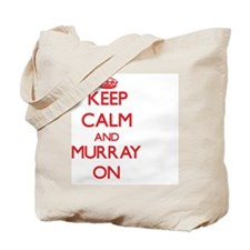 Keep Calm and Murray ON Tote Bag