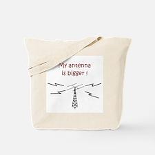 My Antenna Is Bigger! Tote Bag