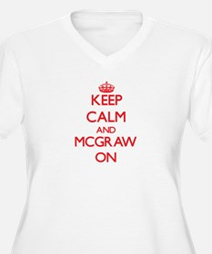 Keep Calm and Mcgraw ON Plus Size T-Shirt