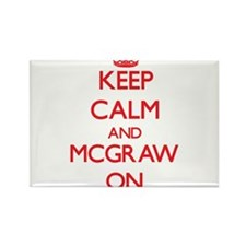 Keep Calm and Mcgraw ON Magnets