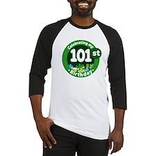 101st Birthday Baseball Jersey