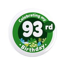 93rd Birthday Button