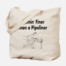 Nothin' Finer than a Pipeliner Tote Bag