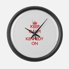 Keep Calm and Kennedy ON Large Wall Clock