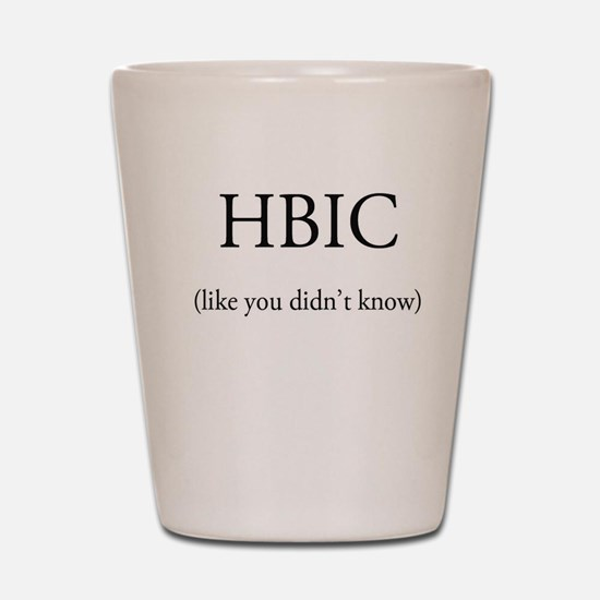 HBIC Shot Glass