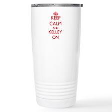 Keep Calm and Kelley ON Travel Mug