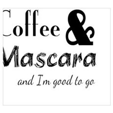 Coffee & Mascara Poster