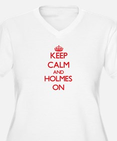 Keep Calm and Holmes ON Plus Size T-Shirt
