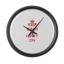 Keep Calm and Henry ON Large Wall Clock