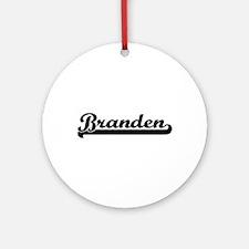 Branden Classic Retro Name Design Ornament (Round)