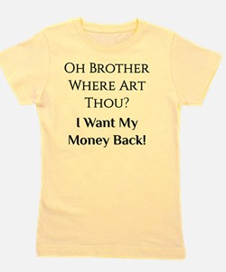 Oh Brother Girl's Tee