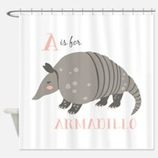 A is for Armadillo Shower Curtain