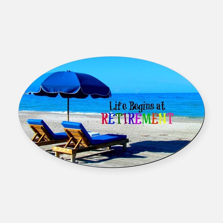 Life Begins at Retirement - At the Oval Car Magnet
