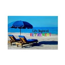 Life Begins at Retirement - At th Rectangle Magnet