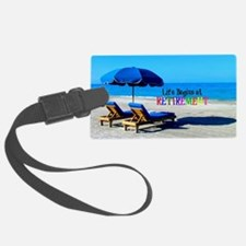 Life Begins at Retirement - At t Luggage Tag
