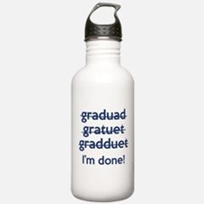 I'm Done! Water Bottle