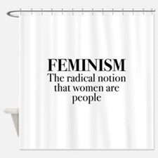 Feminism Shower Curtain