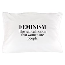 Feminism Pillow Case