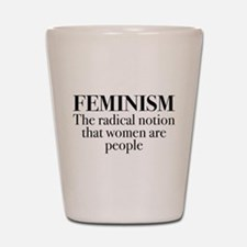 Feminism Shot Glass