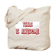 Texas is awesome Tote Bag