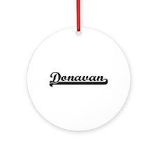 Donavan Classic Retro Name Design Ornament (Round)