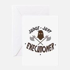Executioner Greeting Cards