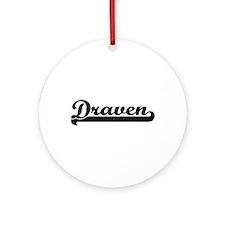 Draven Classic Retro Name Design Ornament (Round)