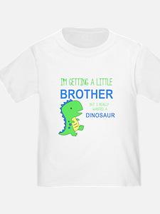 Really Wanted a Dinosaur T-Shirt