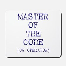 Master Of The Code (CW Operat Mousepad