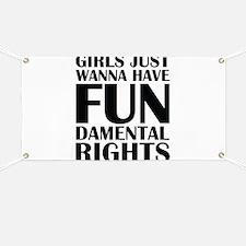 Girls Just Wanna Have Fun Banner