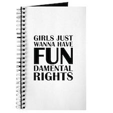 Girls Just Wanna Have Fun Journal