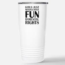 Girls Just Wanna Have Fun Ceramic Travel Mug