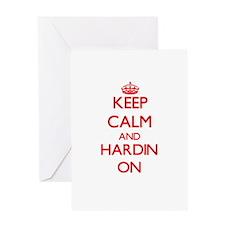 Keep Calm and Hardin ON Greeting Cards