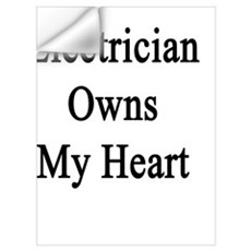 An Electrician Owns My Heart  Wall Decal