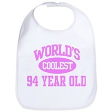 Coolest 94 Year Old Bib